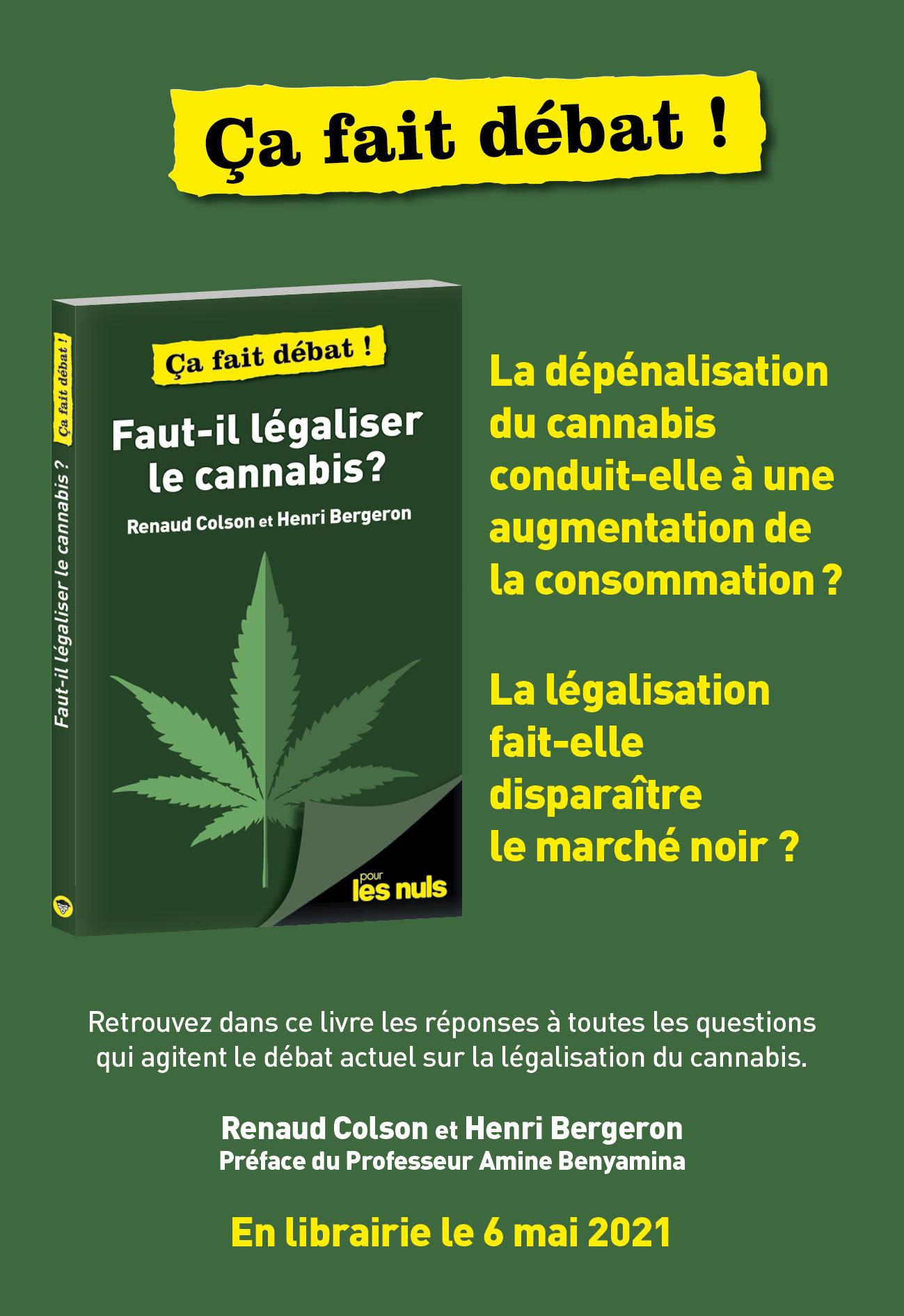 Faut-il légaliser le cannabis
