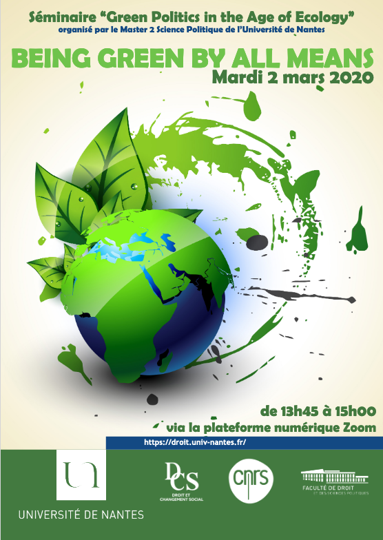 "Webinaire M2 - Séminaire ""Green Politics in the Age of Ecology"": Being green by all means"